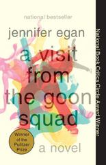 A Visit from the Goon Squad 1st Edition 9780307477477 0307477479
