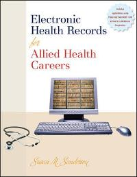 Electronic Health Records for Allied Health Careers (1st) edition 0073401978 9780073401973
