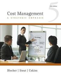 cost management a strategic emphasis 5th edition textbook solutions rh chegg com Behgjet Pacolli Doris Leuthard