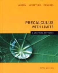 Precalculus With Limits A Graphing Approach 5th Edition 5th edition 9780618851522 0618851526