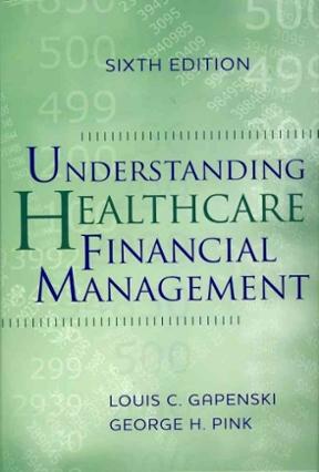 Understanding healthcare financial management 6th edition rent understanding healthcare financial management 6th edition fandeluxe Choice Image