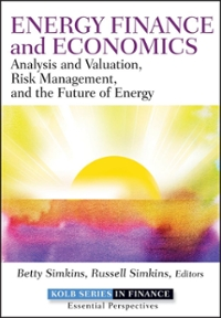 Energy Finance and Economics 1st edition 9781118017128 1118017129