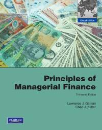 principles of managerial finance 13th edition textbook solutions rh chegg com Managerial Finance Practice Test gitman managerial finance solution manual 13th pdf