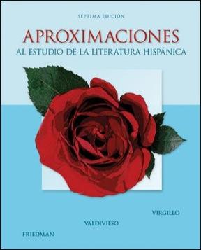 Aproximaciones al estudio de la literatura hispanica 7th edition