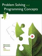 Problem Solving and Programming Concepts 9th edition 9780133001785 0133001784