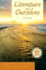 Literature and Ourselves 6th Edition 9780205184668 0205184669
