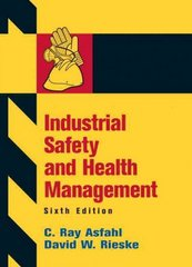 Industrial Safety and Health Management 6th edition 9780132368711 0132368714