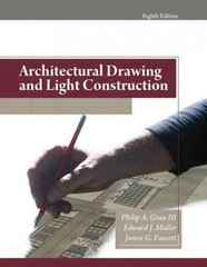 Architectural Drawing and Light Construction 8th Edition 9780135132159 0135132150