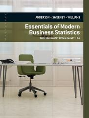Essentials of Modern Business Statistics with Microsoft Excel 5th edition 9780840062383 0840062389
