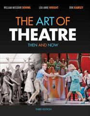 The Art of Theatre 3rd Edition 9781111348304 1111348308