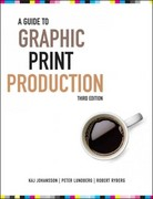 A Guide to Graphic Print Production 3rd Edition 9780470907924 0470907924
