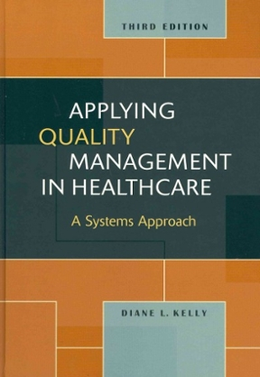 Applying quality management in healthcare a systems approach 3rd applying quality management in healthcare 3rd edition 9781567933765 1567933769 fandeluxe Choice Image