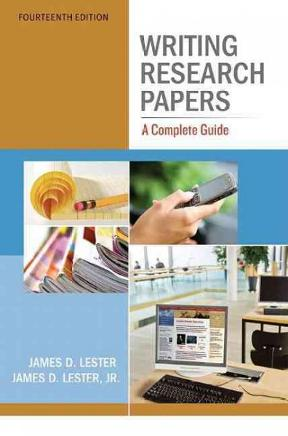writing research papers by james d lester 14th edition Research and writing: geography & environmental sciences 4th ed don mills  lester, james d writing research papers: a complete guide 11th ed new york  the canadian press stylebook: a guide for writing and editing 14th ed.