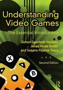 Understanding Video Games 2nd Edition 9780415896979 0415896975