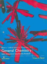 Basic Laboratory Studies in General Chemistry (10th) edition 0669354910 9780669354911