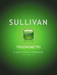 Trigonometry: A Unit Circle Approach plus MyMathLab with Pearson eText -- Access Card Package (9th) edition 0321755995 9780321755995