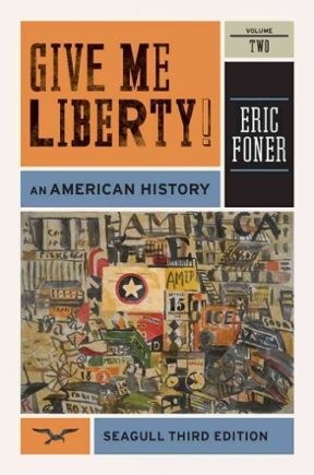 Give me liberty an american history volume 2 3rd edition rent give me liberty 3rd edition 9780393911916 0393911918 fandeluxe Images