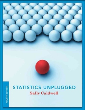 Statistics unplugged 4th edition rent 9780840029430 chegg statistics unplugged 4th edition 9780840029430 0840029438 fandeluxe Images