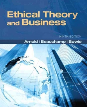 Ethical theory and business 9th edition rent 9780205169085 chegg ethical theory and business 9th edition 9780205169085 0205169082 fandeluxe Gallery