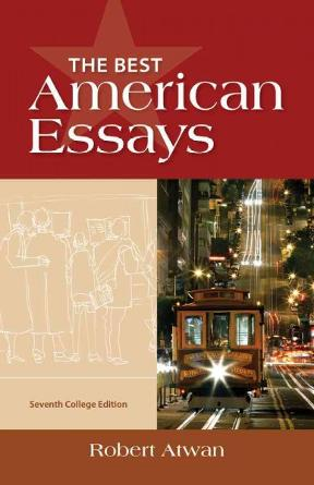 The best american essays college edition 7th edition rent