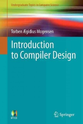 introduction to compiler design mogensen torben gidius