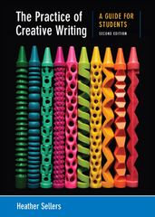 The Practice of Creative Writing 2nd Edition 9780312676025 0312676026