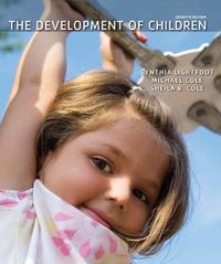 The Development of Children 7th Edition 9781429243285 1429243287