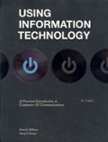 Using Information Technology, Complete Edition