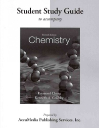 Student Study Guide for Chemistry (11th) edition 0077386574 9780077386573