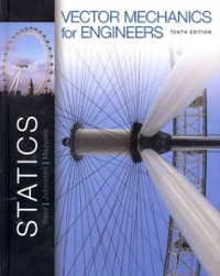 vector mechanics for engineers 10th edition textbook solutions rh chegg com beer johnston statics 10th edition solution manual