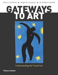 Gateways to Art 1st Edition 9780500289563 0500289565