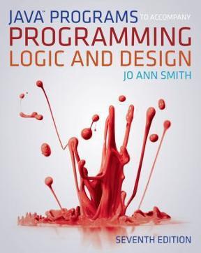 Java programs to accompany programming logic and design 7th edition java programs to accompany programming logic and design 7th edition 9781133526063 1133526063 fandeluxe Gallery