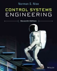 Control Systems Engineering 7th Edition Textbook Solutions Chegg Com