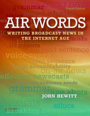 Air words writing broadcast news in the internet age 4th edition air words 4th edition 9780199760039 0199760039 fandeluxe Gallery