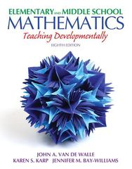 Elementary and Middle School Mathematics 8th Edition 9780132612265 0132612267