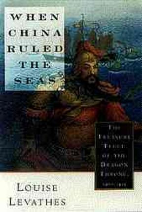 "an analysis of early china in when china ruled the seas by louise levathes Reading and discussion questions: when china ruled the seas by louise levathes 1 why are we reading this book in this class 0 the reason that we are reading, ""when china ruled the seas"" by louise levathes is in order to help us create a better understanding of the chinese rule and how they became such a great dynasty."