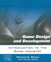 Introduction to The Game Industry 1st Edition 9780131687431 0131687433