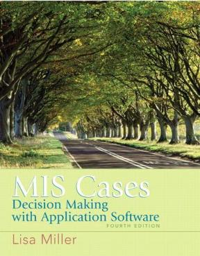 Mis cases decision making wih application software 4th edition decision making wih application software mis cases 4th edition 9780132381055 0132381052 fandeluxe Images