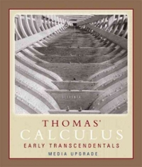 Thomas' Calculus, Early Transcendentals, Media Upgrade, Part One (11th) edition 0321498747 9780321498748