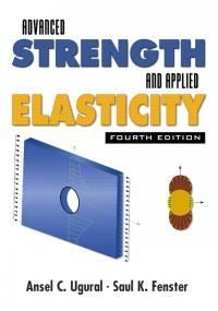 Advanced Strength And Applied Elasticity 4th Edition Textbook Solutions Chegg Com
