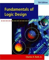Fundamentals of Logic Design (with CD-ROM) 5th edition 9780534378042 0534378048