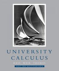 University Calculus, Part Two (Multivariable, Chap 8-14) (1st) edition 0321454219 9780321454218