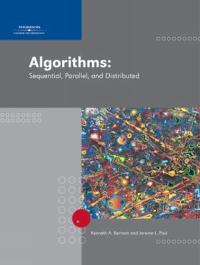 Algorithms: Sequential, Parallel, and Distributed (1st) edition 0534420575 9780534420574
