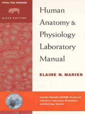 Human Anatomy And Physiology Laboratory Manual 6th Edition Rent