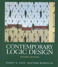 Contemporary Logic Design (2nd) edition 9780201308570 0201308576