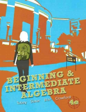Beginning intermediate algebra 4th edition rent 9780321780539 beginning intermediate algebra 4th edition 9780321780539 0321780531 fandeluxe Gallery