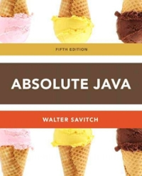 absolute java 5th edition textbook solutions chegg com rh chegg com Absolute Math Java Java Test