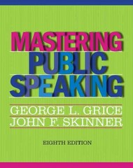 Mastering Public Speaking 8th Edition 9780205029396 0205029396