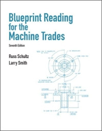 Blueprint Reading for Machine Trades (7th) edition 132172208 9780132172202
