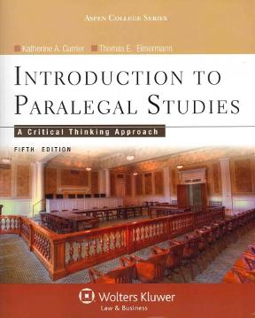 Introduction to paralegal studies a critical thinking approach 5th introduction to paralegal studies 5th edition 9781454808787 1454808780 fandeluxe Gallery
